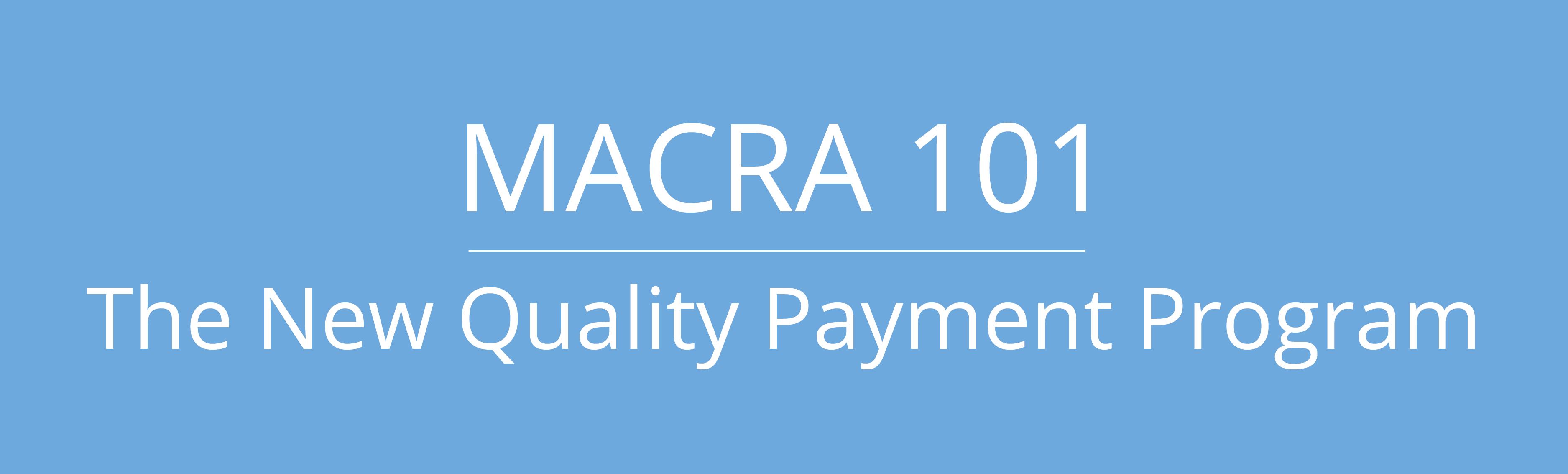 macra_101_image-01