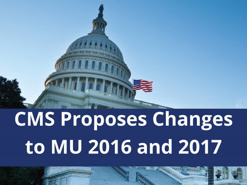 CMS Proposes Changes to Meaningful Use 2016 and 2017